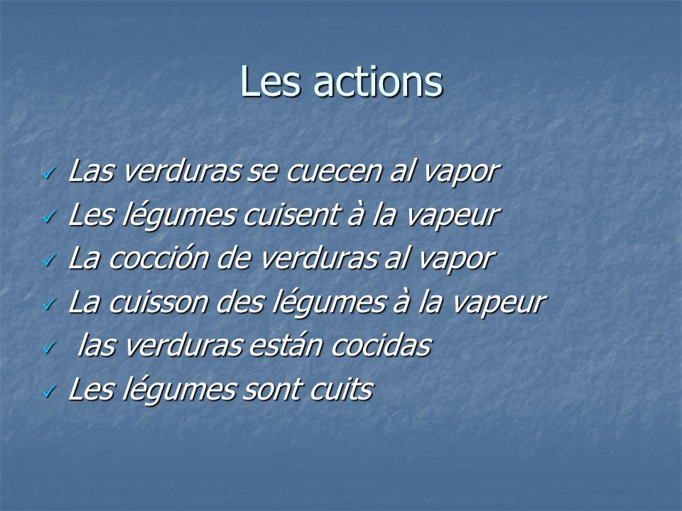 Les actions Las verduras se cuecen al vapor
