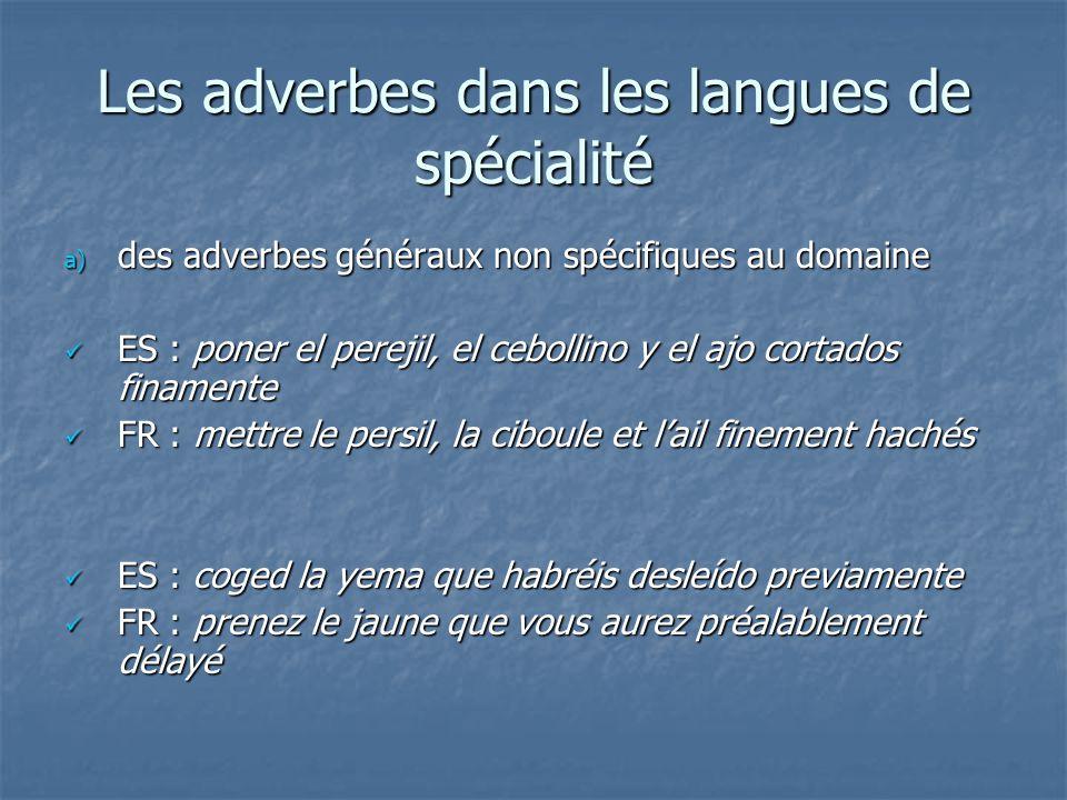 Les adverbes dans les langues de spécialité