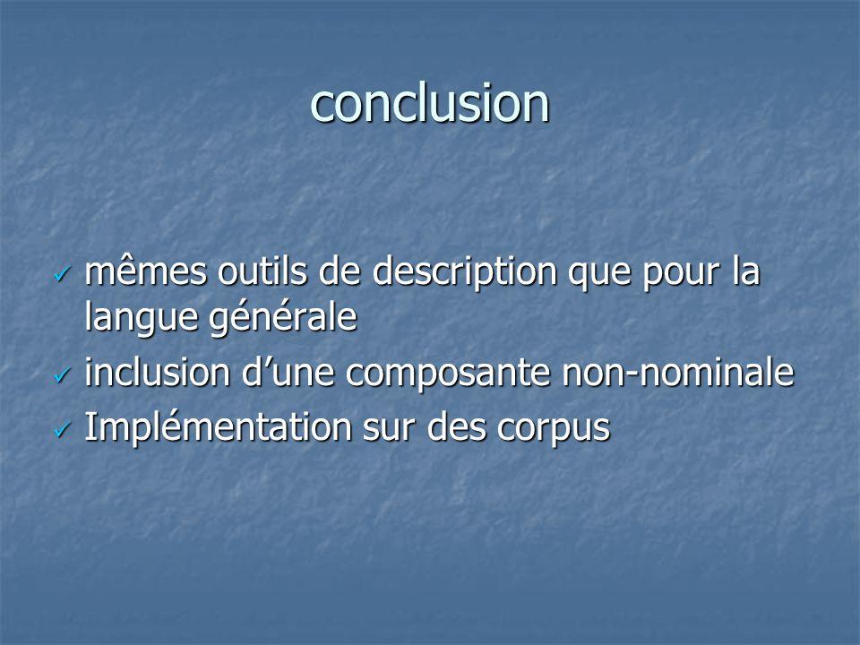 conclusion mêmes outils de description que pour la langue générale