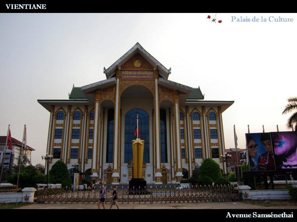VIENTIANE Palais de la Culture Avenue Samsénethai