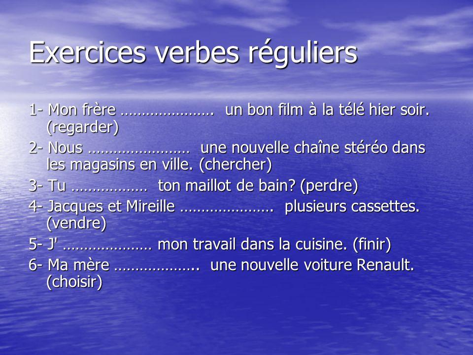 Exercices verbes réguliers
