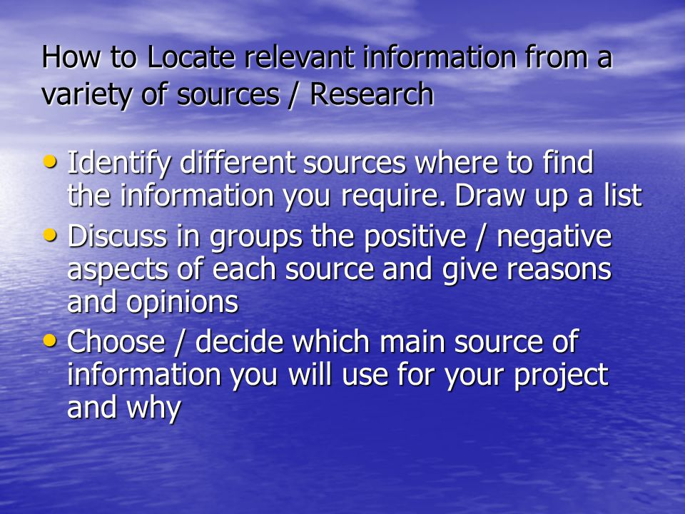 How to Locate relevant information from a variety of sources / Research