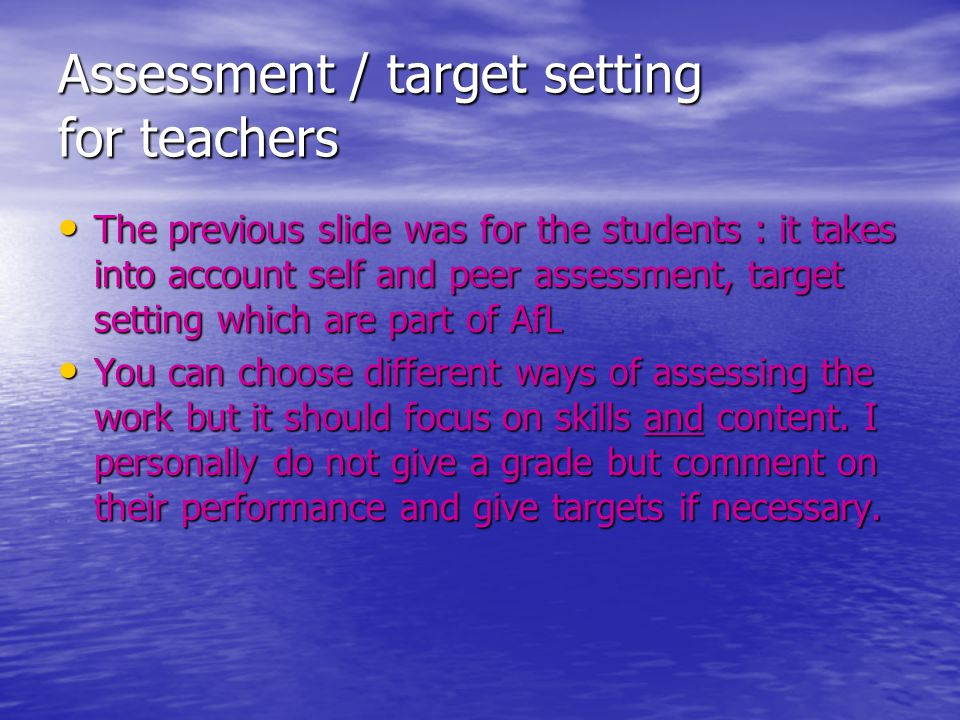 Assessment / target setting for teachers