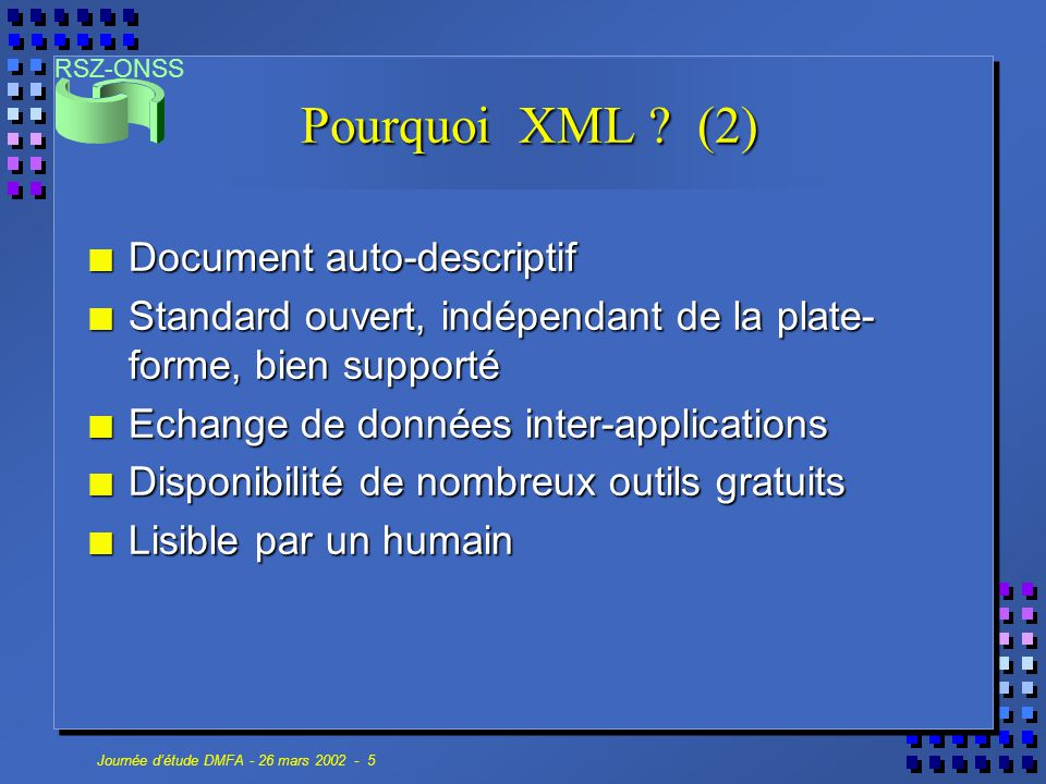 Pourquoi XML (2) Document auto-descriptif