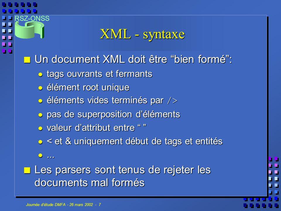 XML - syntaxe Un document XML doit être bien formé :