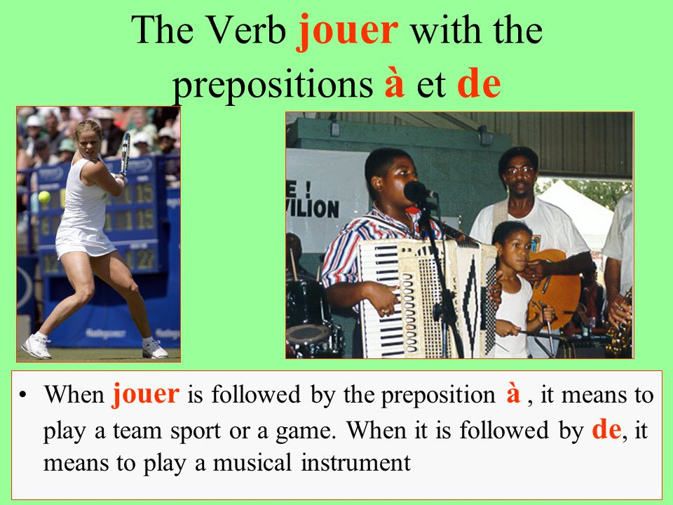 The Verb jouer with the prepositions à et de