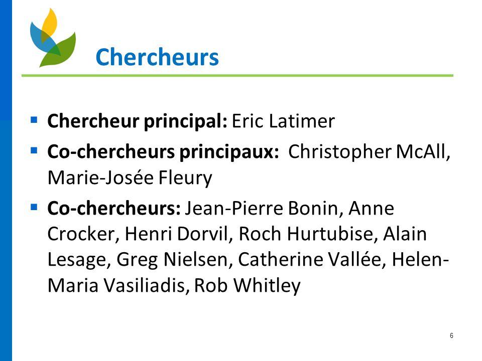 Chercheurs Chercheur principal: Eric Latimer