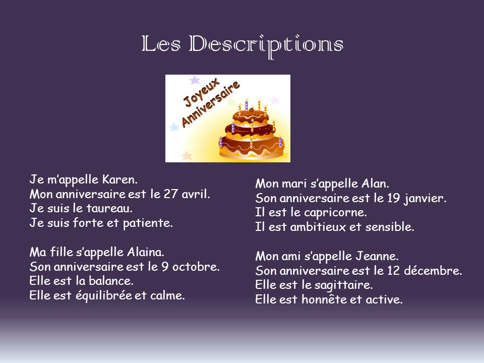 Les Descriptions Je m'appelle Karen. Mon mari s'appelle Alan.