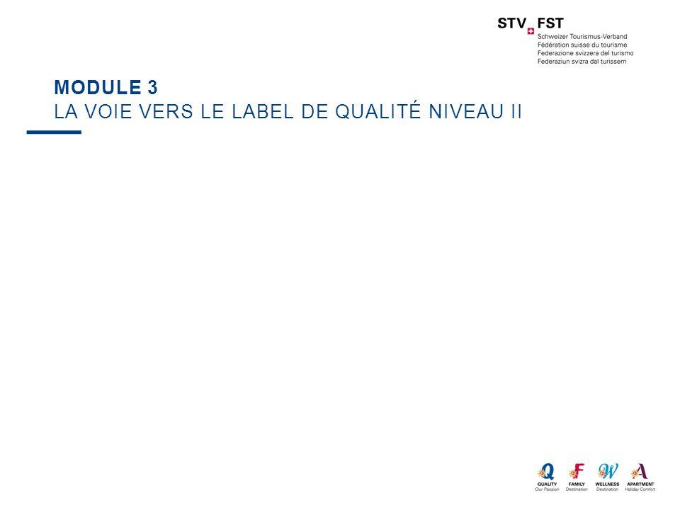 Module 3 La voie vers le label de qualité niveau II