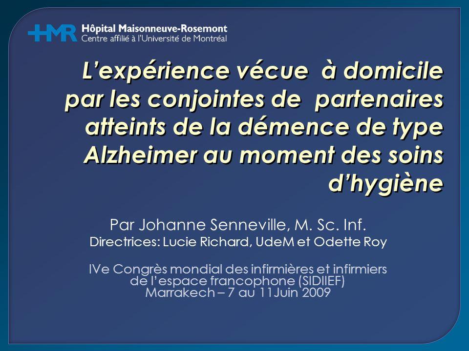 L'expérience vécue à domicile par les conjointes de partenaires atteints de la démence de type Alzheimer au moment des soins d'hygiène