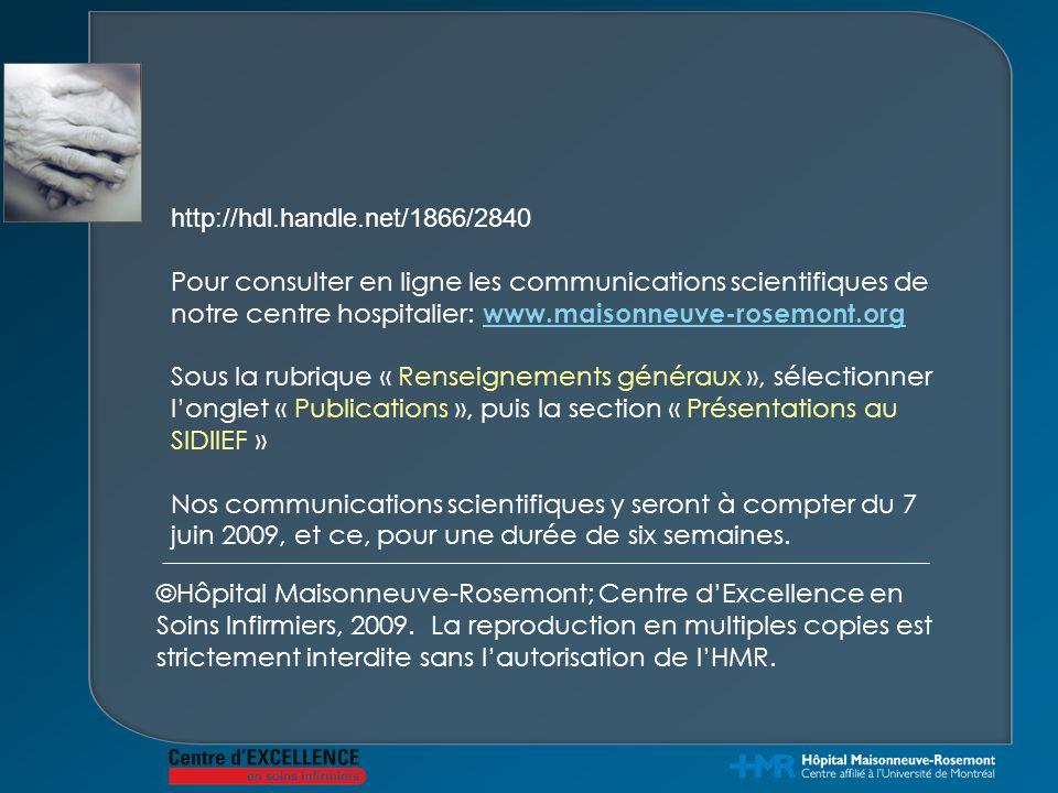http://hdl.handle.net/1866/2840 Pour consulter en ligne les communications scientifiques de notre centre hospitalier: www.maisonneuve-rosemont.org.