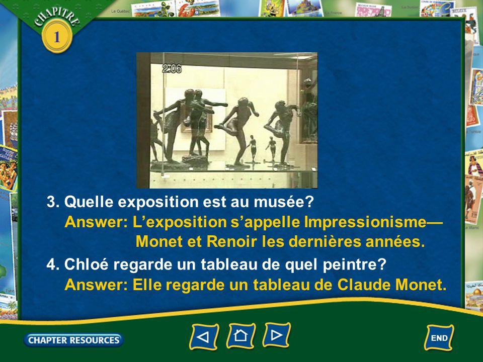 3. Quelle exposition est au musée