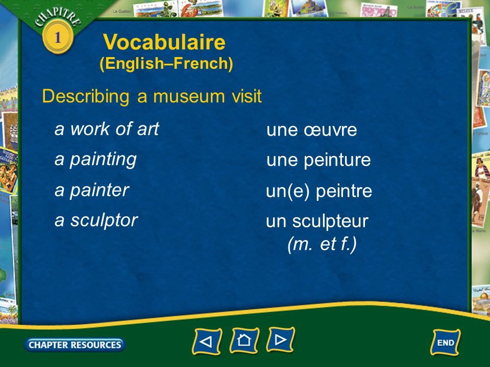 Vocabulaire Describing a museum visit a work of art une œuvre