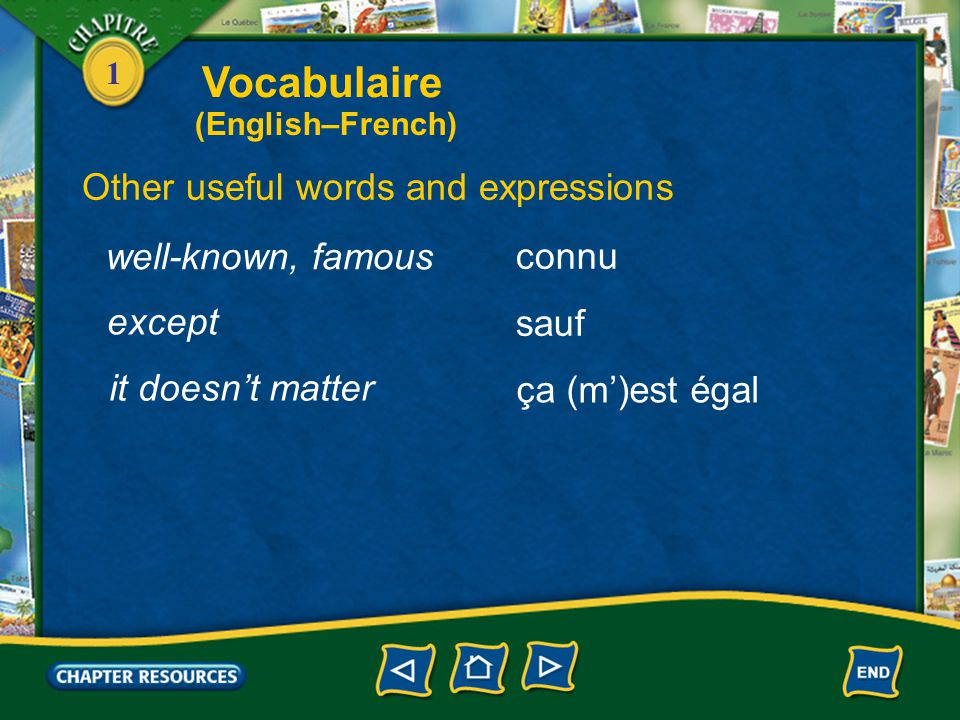 Vocabulaire Other useful words and expressions well-known, famous