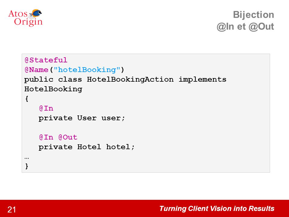 Bijection @In et @Out @Stateful @Name( hotelBooking )