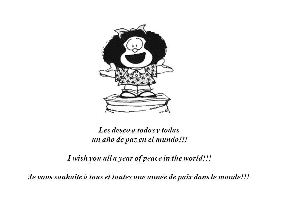 Les deseo a todos y todas un año de paz en el mundo!!!