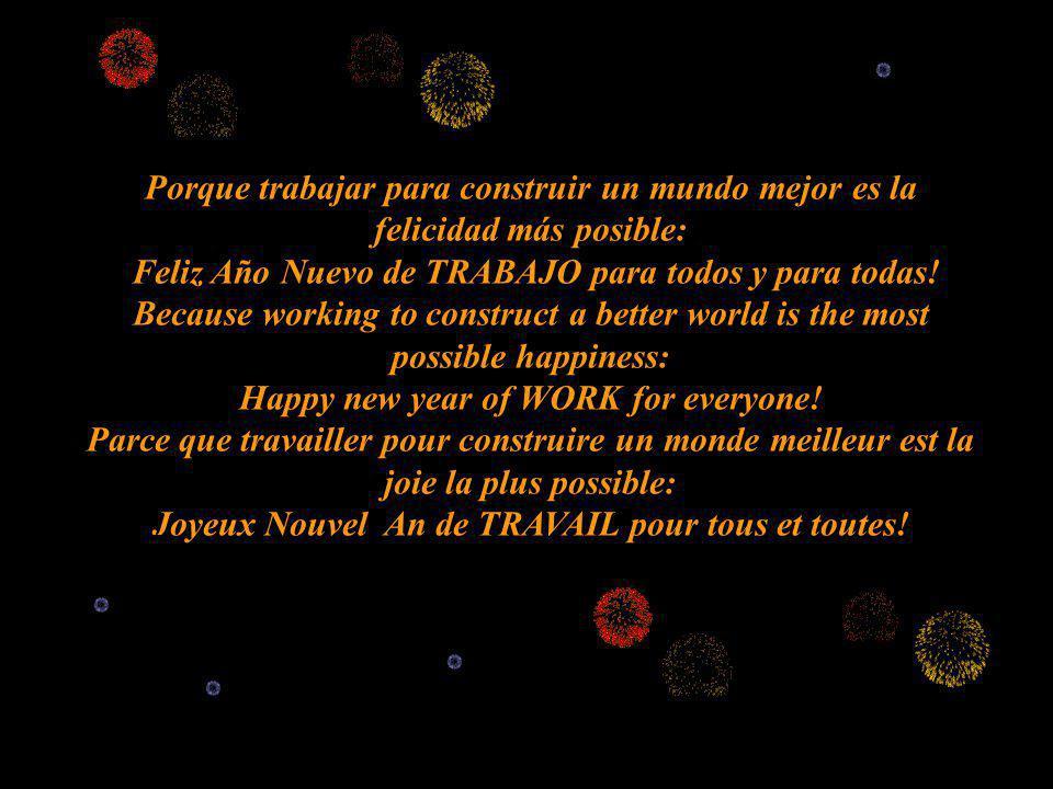 Feliz Año Nuevo de TRABAJO para todos y para todas!