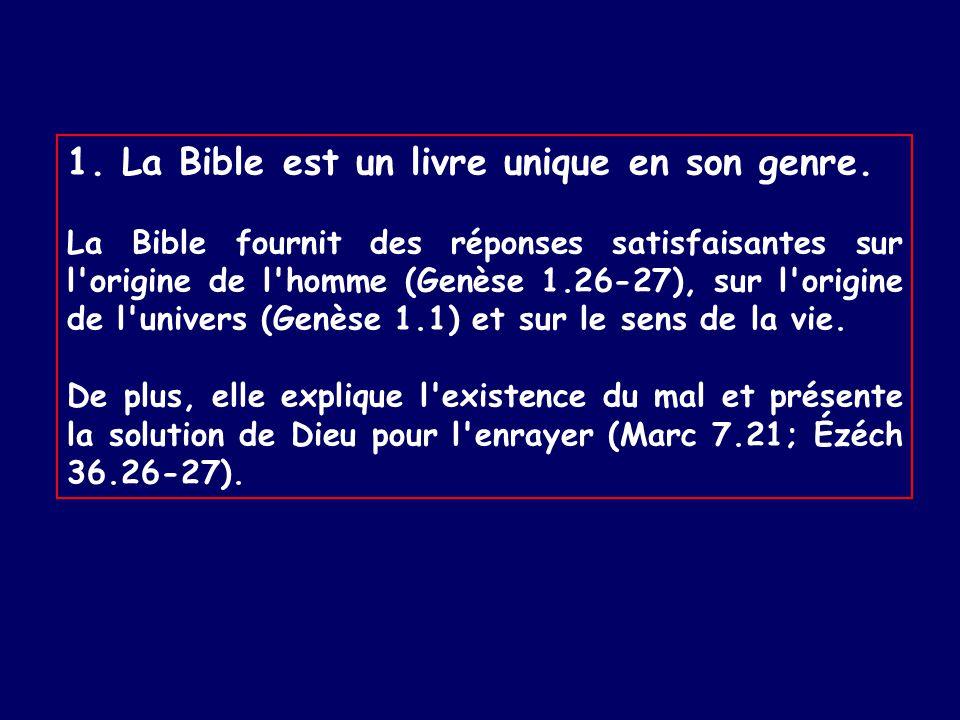1. La Bible est un livre unique en son genre.