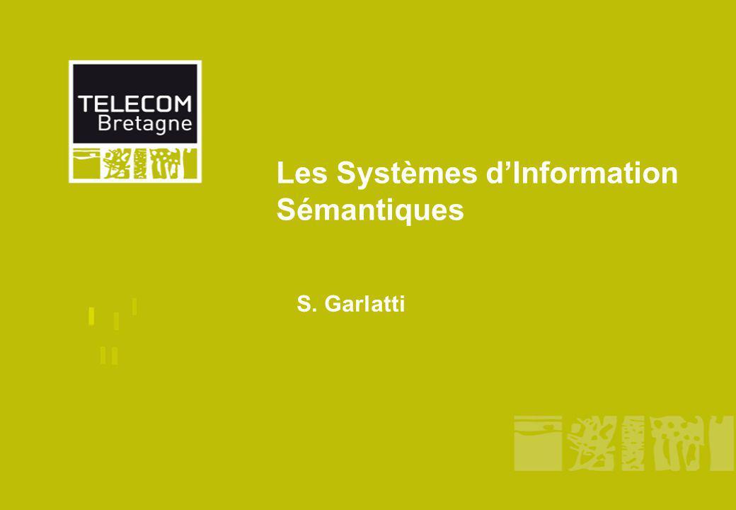Les Systèmes d'Information Sémantiques