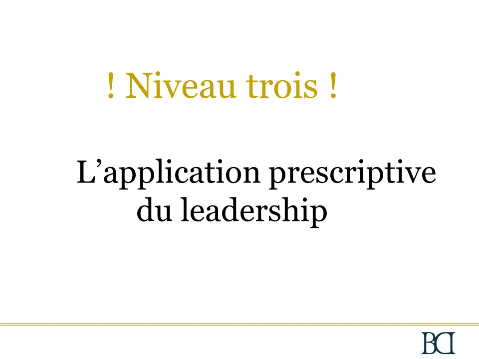 L'application prescriptive