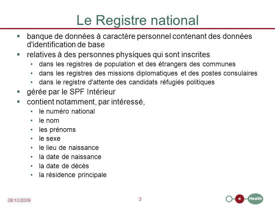 Le Registre national banque de données à caractère personnel contenant des données d identification de base.