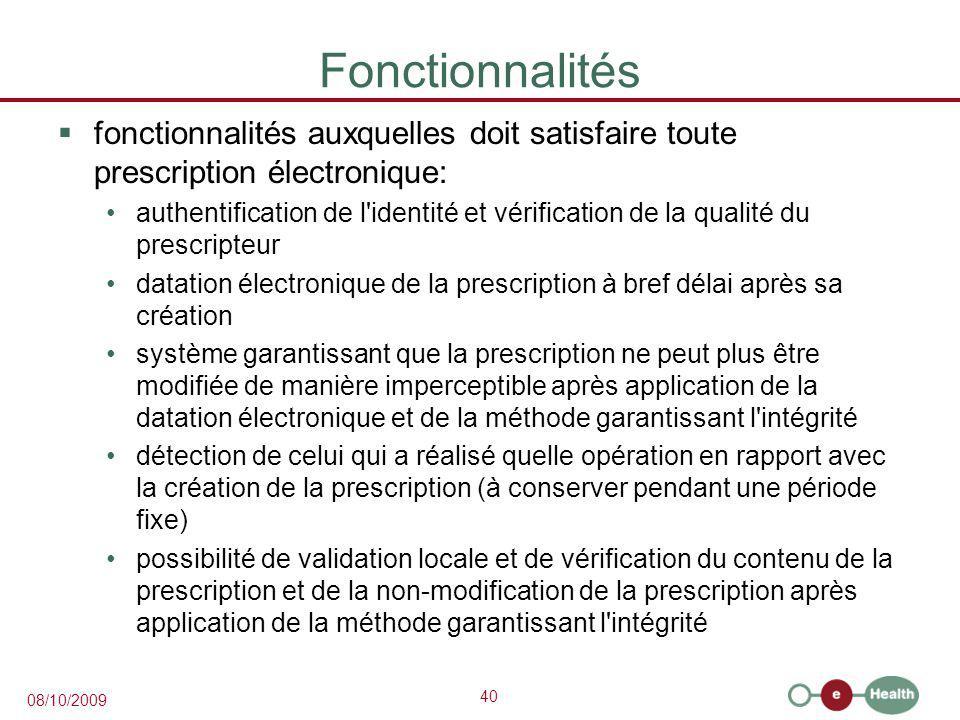 Fonctionnalités fonctionnalités auxquelles doit satisfaire toute prescription électronique: