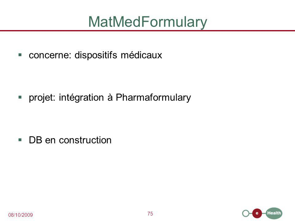 MatMedFormulary concerne: dispositifs médicaux