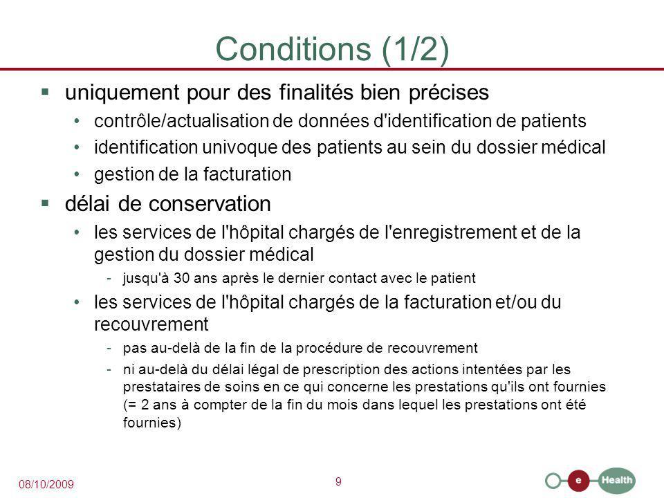 Conditions (1/2) uniquement pour des finalités bien précises