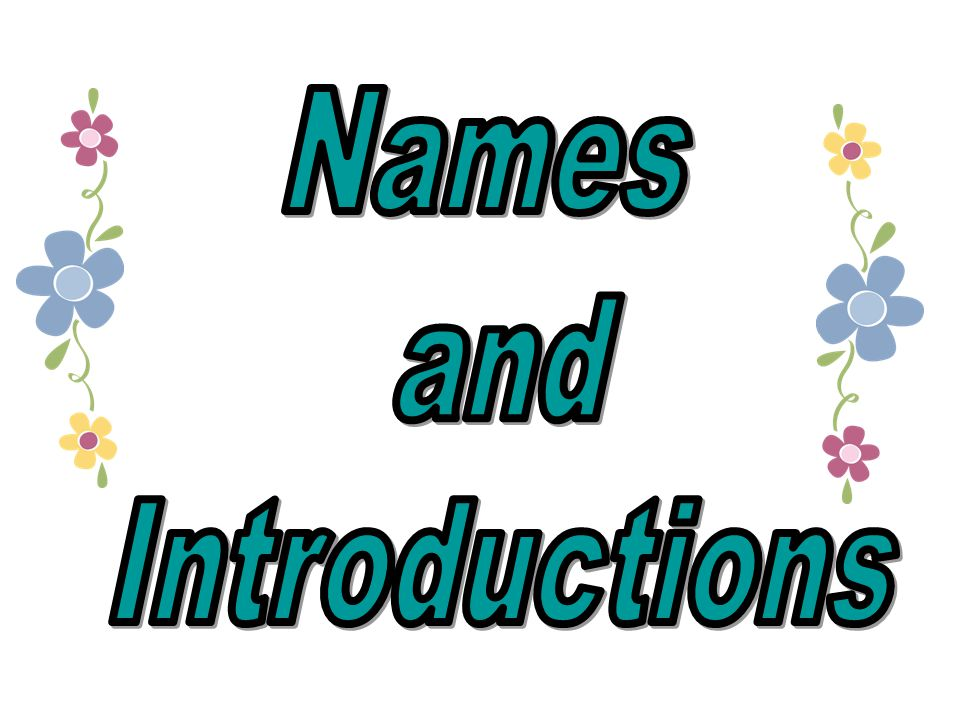 Names and Introductions