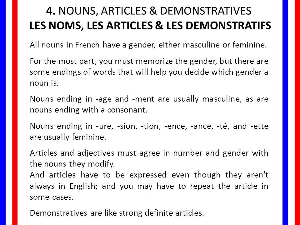 LES NOMS, LES ARTICLES & LES DEMONSTRATIFS