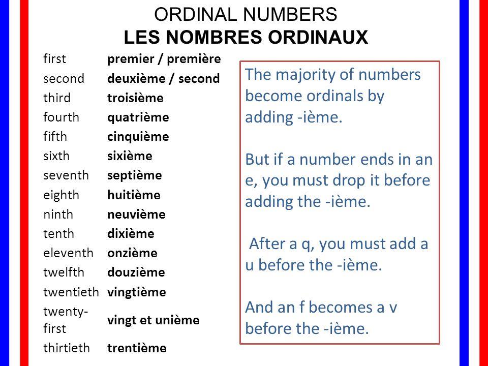 ORDINAL NUMBERS LES NOMBRES ORDINAUX
