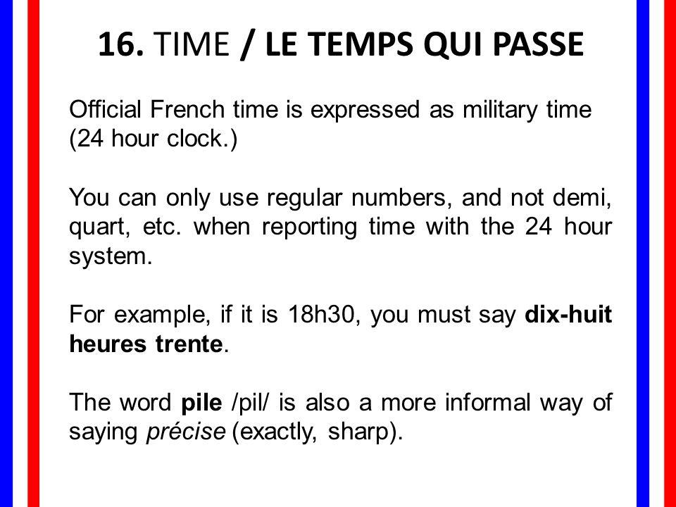 16. TIME / LE TEMPS QUI PASSE