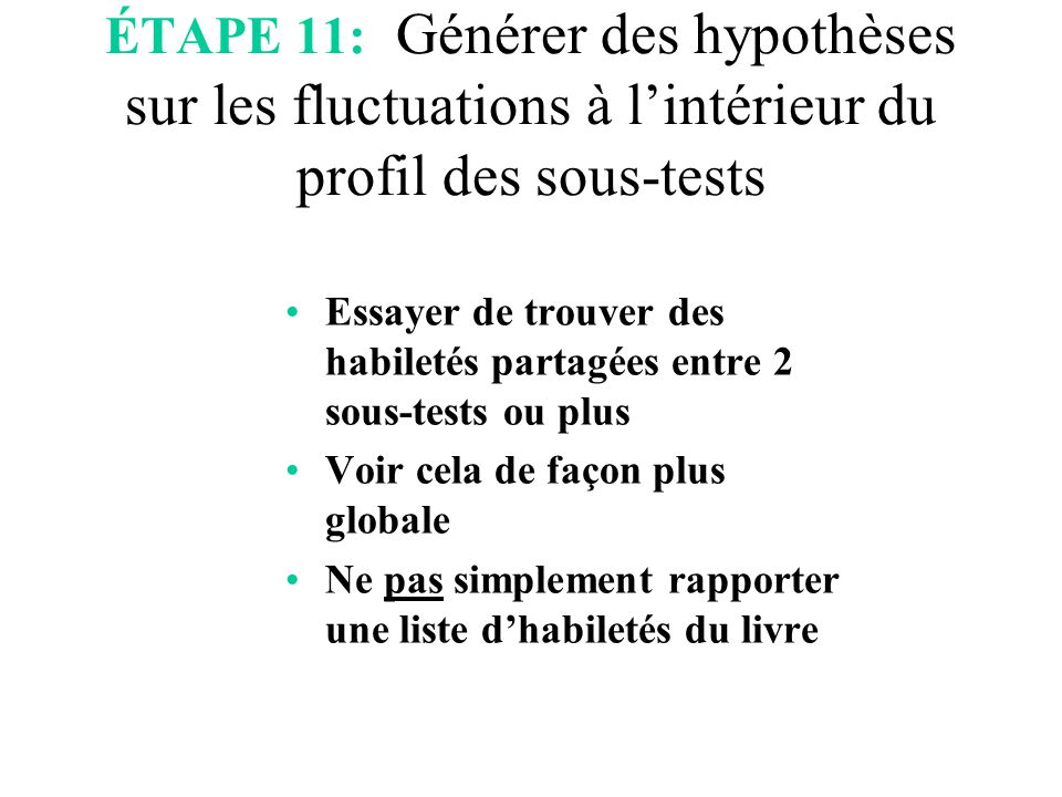 ÉTAPE 11: Générer des hypothèses sur les fluctuations à l'intérieur du profil des sous-tests