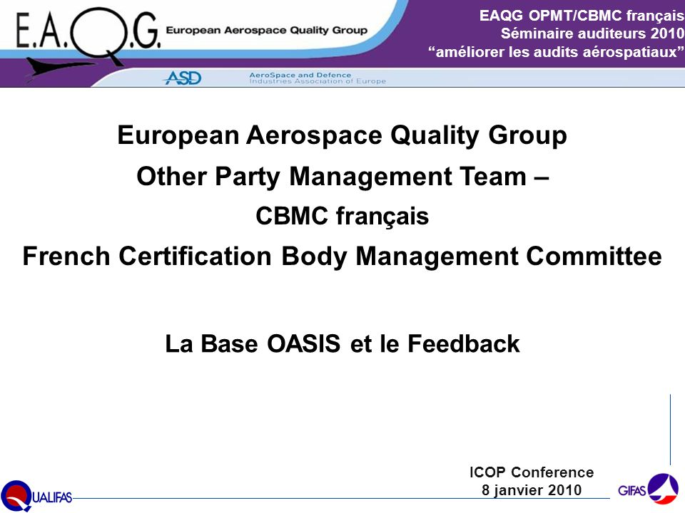 European Aerospace Quality Group Other Party Management Team –