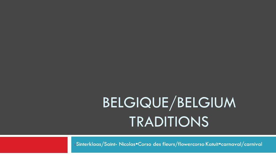 Belgique/belgium Traditions