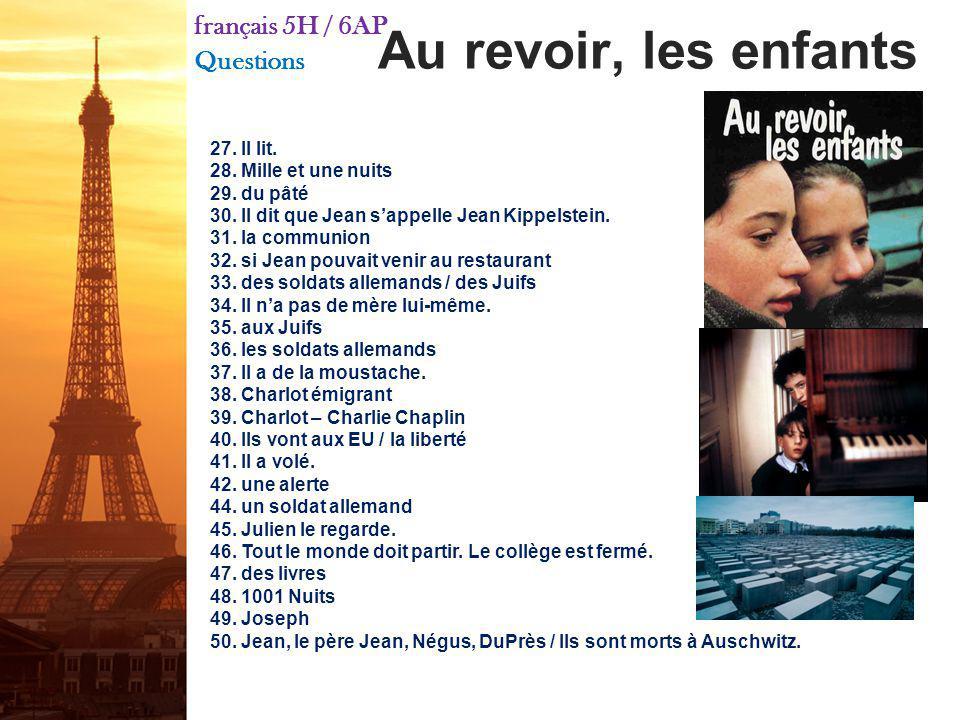 français 5H / 6AP Questions