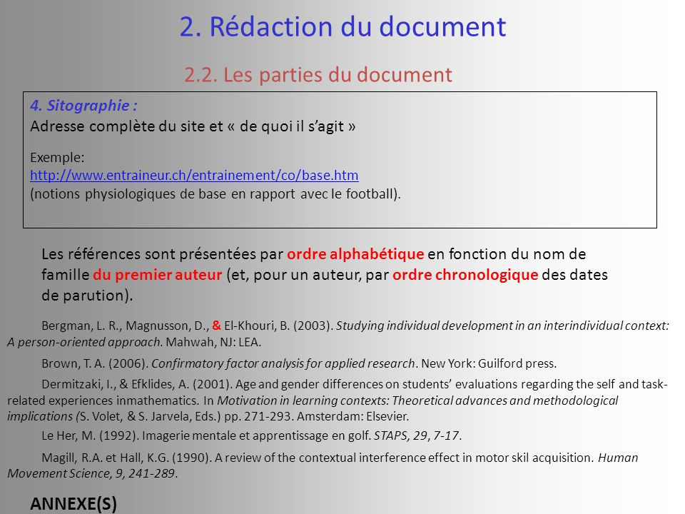 2. Rédaction du document 2.2. Les parties du document ANNEXE(S)
