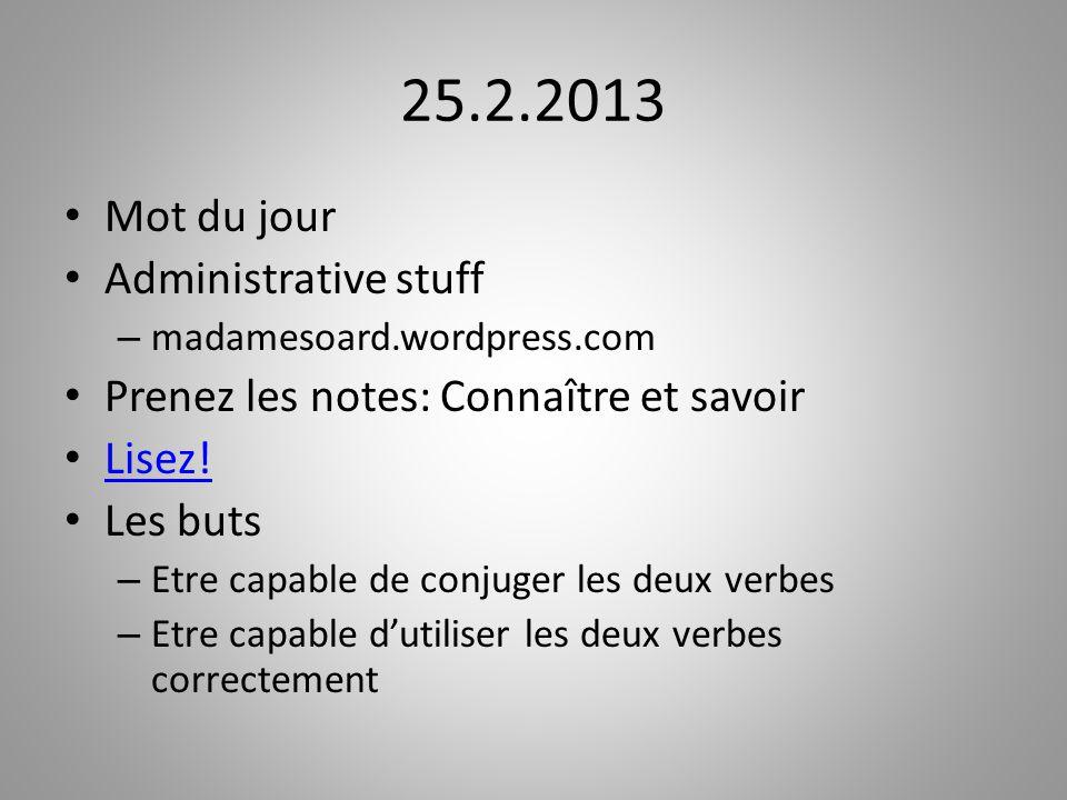 25.2.2013 Mot du jour Administrative stuff