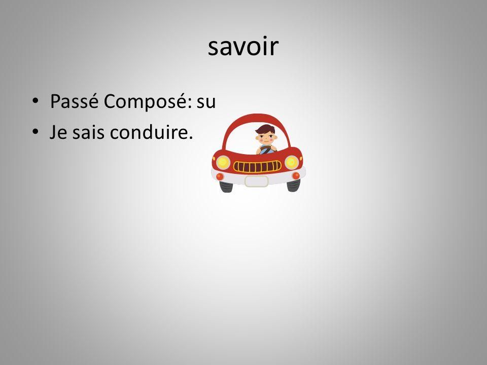 savoir Passé Composé: su Je sais conduire.