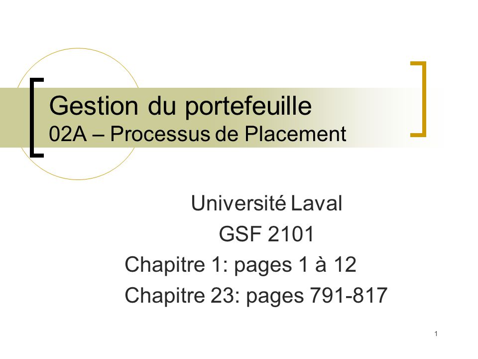 Gestion du portefeuille 02A – Processus de Placement