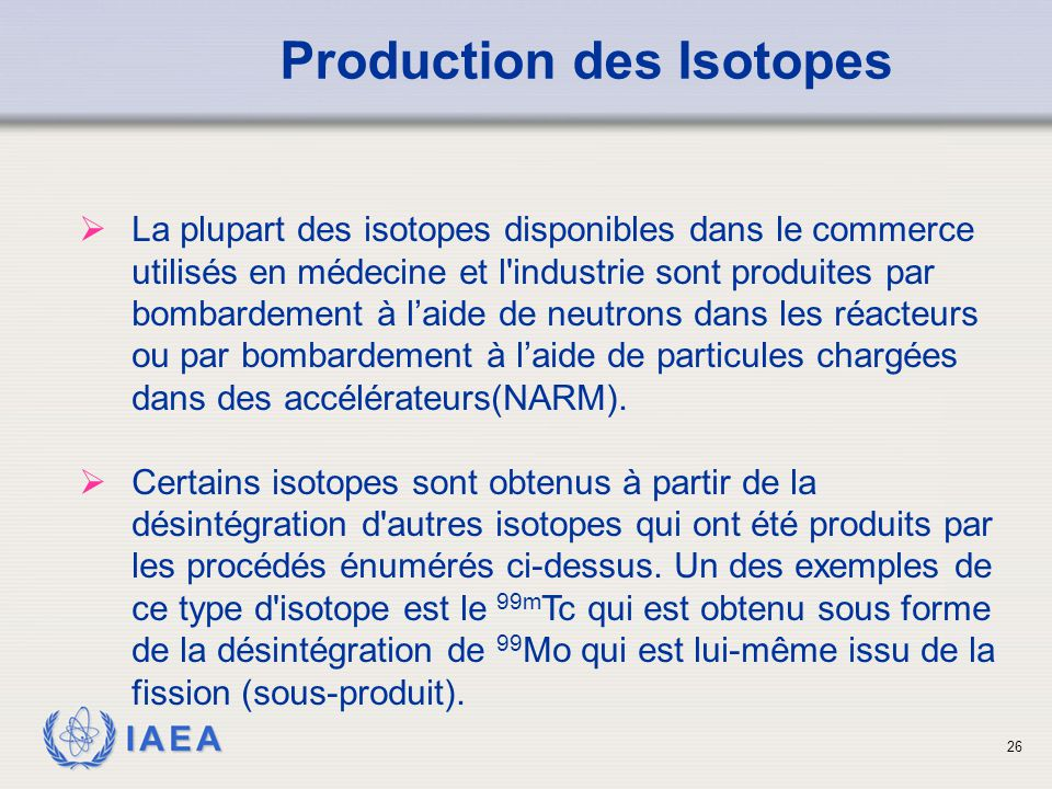 Production des Isotopes