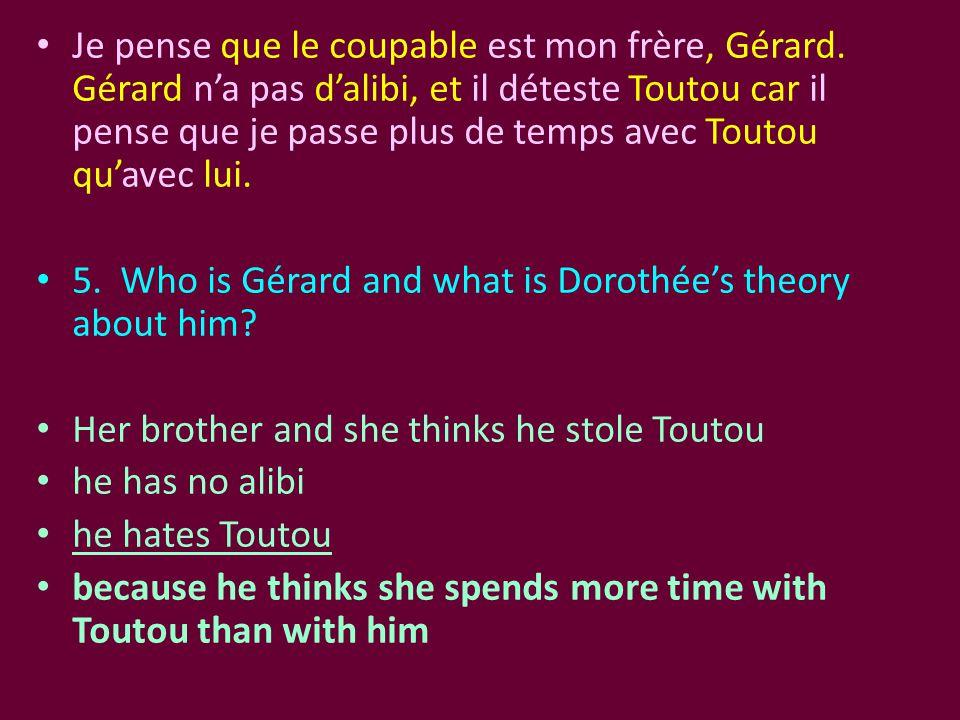 Je pense que le coupable est mon frère, Gérard
