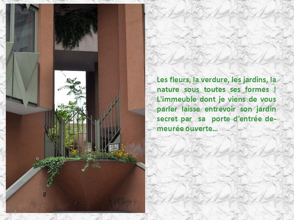 Les fleurs, la verdure, les jardins, la nature sous toutes ses formes
