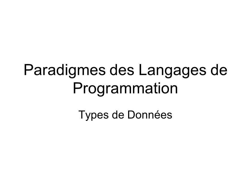 Paradigmes des Langages de Programmation