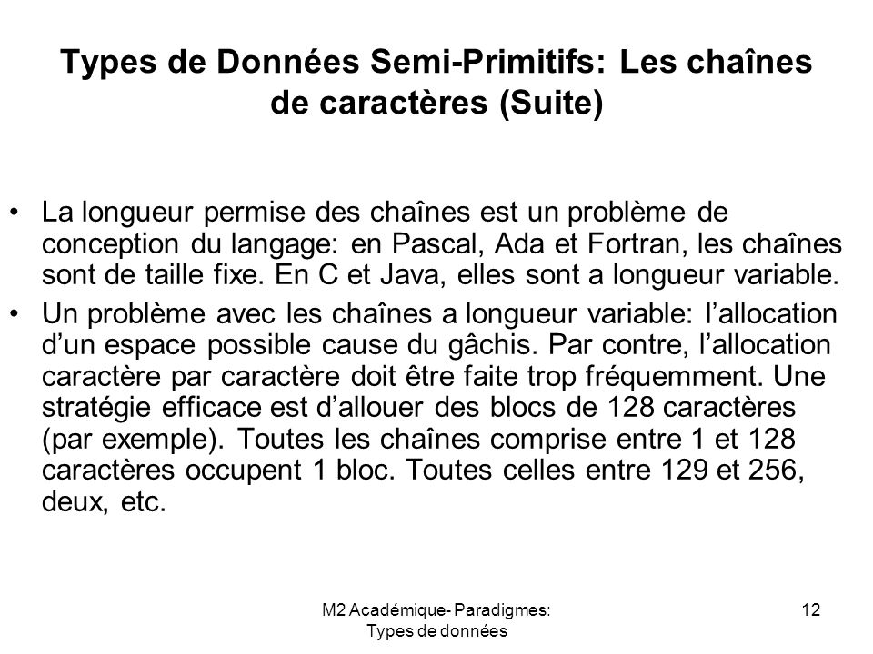 Types de Données Semi-Primitifs: Les chaînes de caractères (Suite)