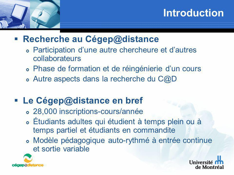 Introduction Recherche au Cégep@distance Le Cégep@distance en bref