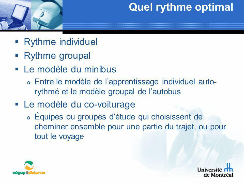 Quel rythme optimal Rythme individuel Rythme groupal