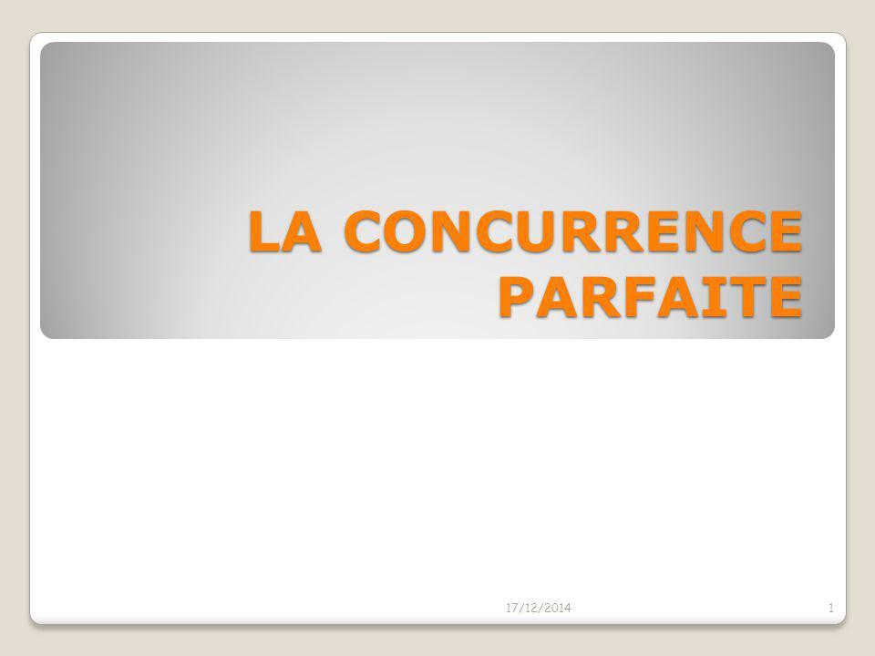 LA CONCURRENCE PARFAITE
