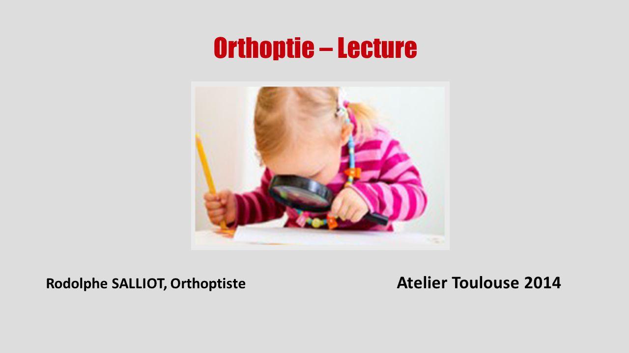 Rodolphe SALLIOT, Orthoptiste Atelier Toulouse 2014