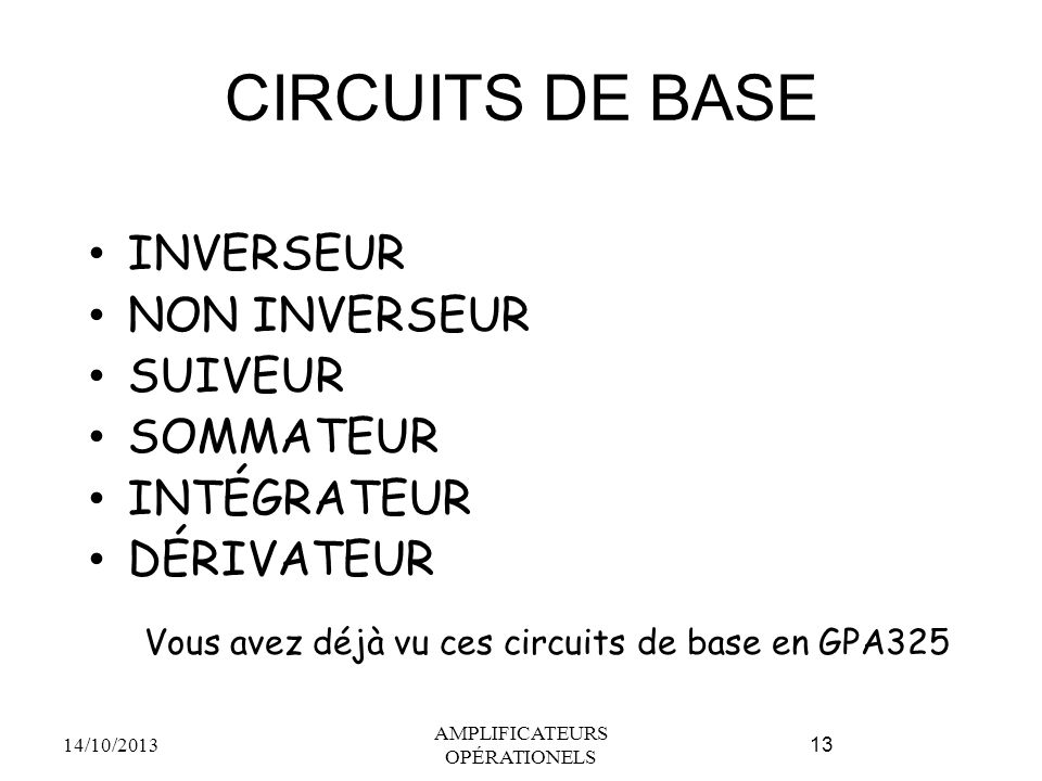 CIRCUITS DE BASE INVERSEUR NON INVERSEUR SUIVEUR SOMMATEUR INTÉGRATEUR